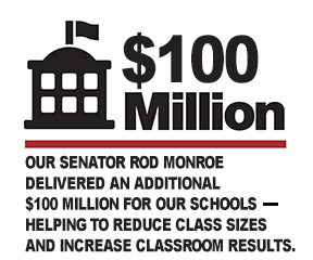 Rod Monroe delivered an additional $100 million for our schools